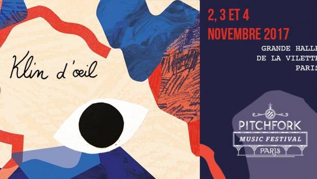 //Klin d'oeil x Pitchfork Paris 2017//