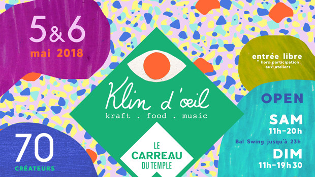 / / KLIN D'OEIL / / Carreau du Temple / / 5 & 6 Mai